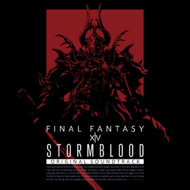 STORMBLOOD : FINAL FANTASY XIV ORIGINAL SOUND TRACK